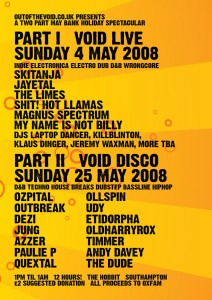 Void Live and Void Disco May 2008